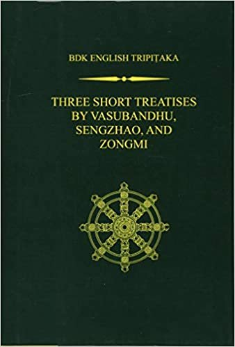 Three Short Treatises by Vasubandhu, Zengzhao, and Zongmi
