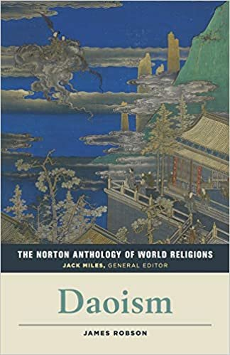 The Norton Anthology of World Religion: Daoism