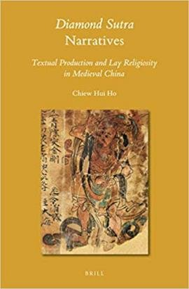 Diamond Sutra Narratives: Textual Production and Lay Religiosity in Medieval China